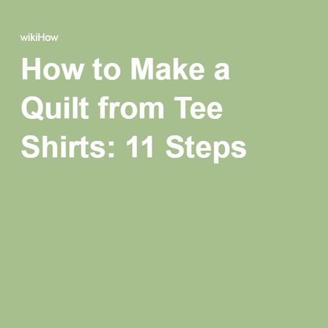 How to Make a Quilt from Tee Shirts: 11 Steps