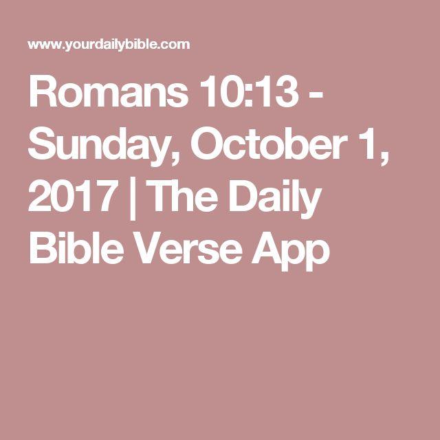 Romans 10:13 - Sunday, October 1, 2017 | The Daily Bible Verse App