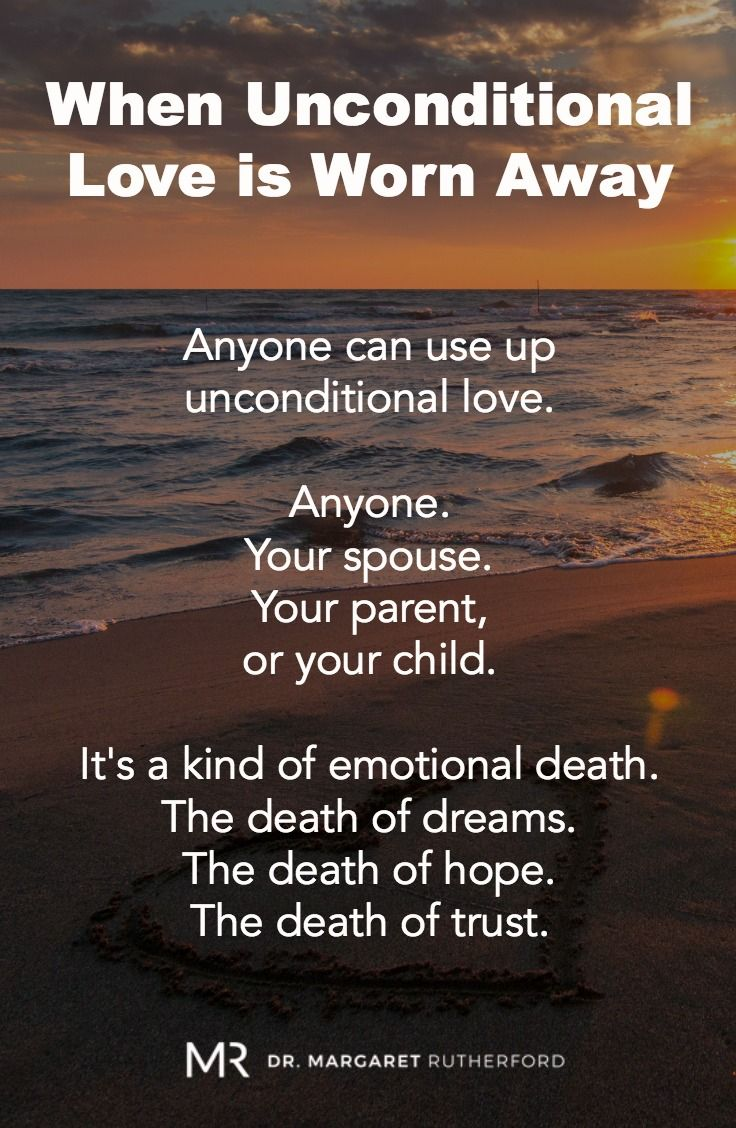 When A Parent's Unconditional Love Is Worn Away | Dr. Margaret Rutherford