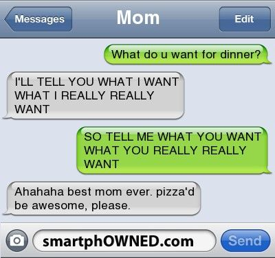 :P: Funny Texts, Best Mom, Spices Girls, Spice Girls, Awesome Parents, Texts Messages, Pizza, Funny Text Messages, Best Awesome