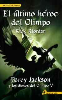 El último héroe del Olimpo de Rick Riordan