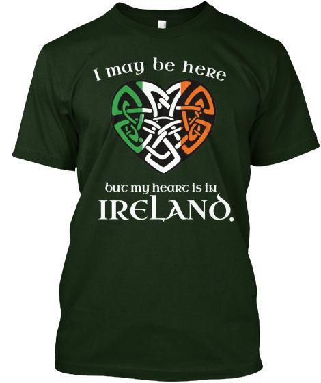 My Heart is in Ireland | Teespring