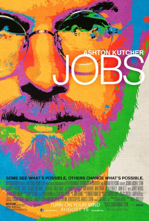 Jobs (2013) - I Loved this movie and thought Ashton Kutcher was great as Steve Jobs. (The story of Steve Jobs' ascension from college dropout into one of the most revered creative entrepreneurs of the 20th century.)