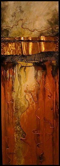 Fusion III by Carol Nelson Acrylic ~ 36 x 12; This painting is a fusion of various materials including jute rug backing, copper, clear tar gel, wire, and acrylic and metallic paints. I feel the colors, textures and reflective qualities of the various elements in the painting combine for a dramatic piece.
