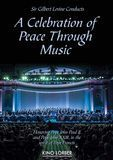 Sir Gilbert Levine Conducts: A Celebration of Peace Through Music [DVD] [English] [2015]