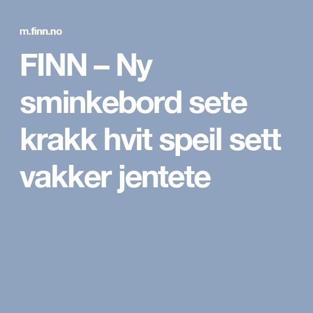 FINN – Ny sminkebord sete krakk hvit speil sett vakker jentete