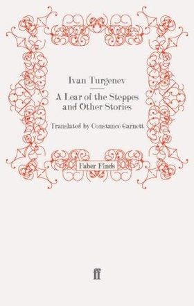 King Lear of the Steppes by Ivan Turgenev
