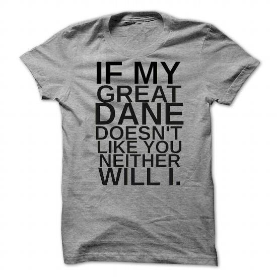 Great Dane Funny T Shirts, Hoodies. Check Price ==► https://www.sunfrog.com/Pets/Great-Dane-Funny-Shirt-9881-SportsGrey-43436708-Guys.html?41382