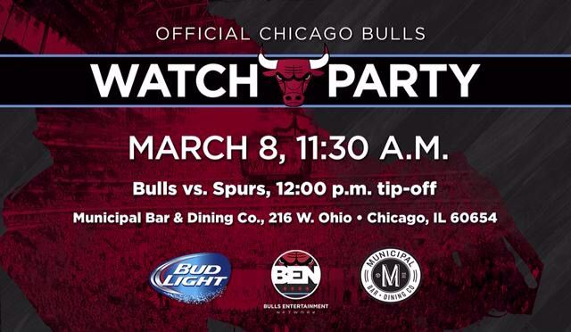 WATCH PARTY MARCH 8, 11:30 A.M. Bulls vs. Spurs