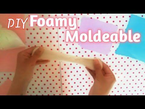 Como Hacer foamy moldeable