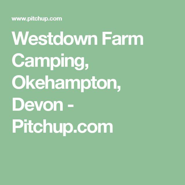Westdown Farm Camping, Okehampton, Devon - Pitchup.com