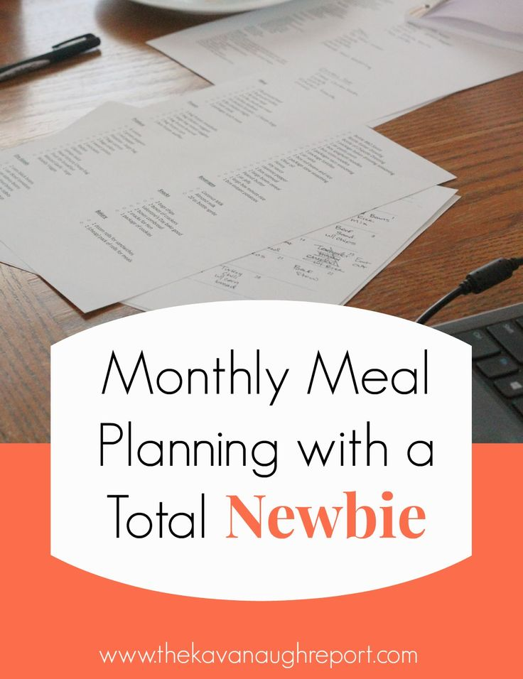 The Kavanaugh Report: Monthly Meal Planning