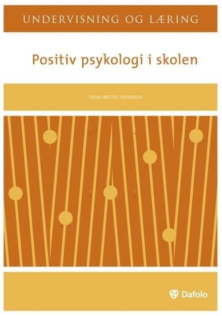 Læs om Positiv psykologi i skolen (Undervisning og læring). Bogens ISBN er 9788772815763, køb den her