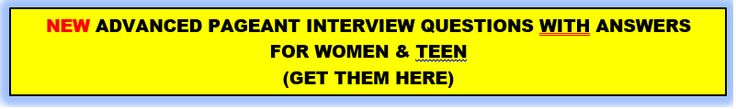 50 New Pageant Interview Questions WITH ANSWERS for Women & Teen!
