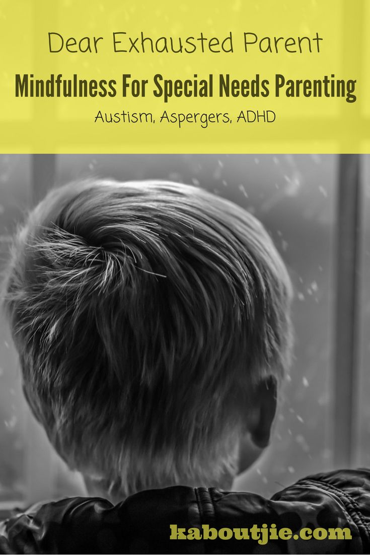 Mindfulness for special needs - The fact is that your parenting journey is going to be a lot more trying than it will be for other parents. Learning how to be mindful will be so beneficial and help you be more aware of your anxiety, low moods or exhaustion levels which in turn will help you to be a better parent. It is vital to look after yourself in order to look after your child.  #GuestPost #MindfulnessForSpecialNeedsParenting #SpecialNeedsParenting #Autism #Aspergers #ADHD