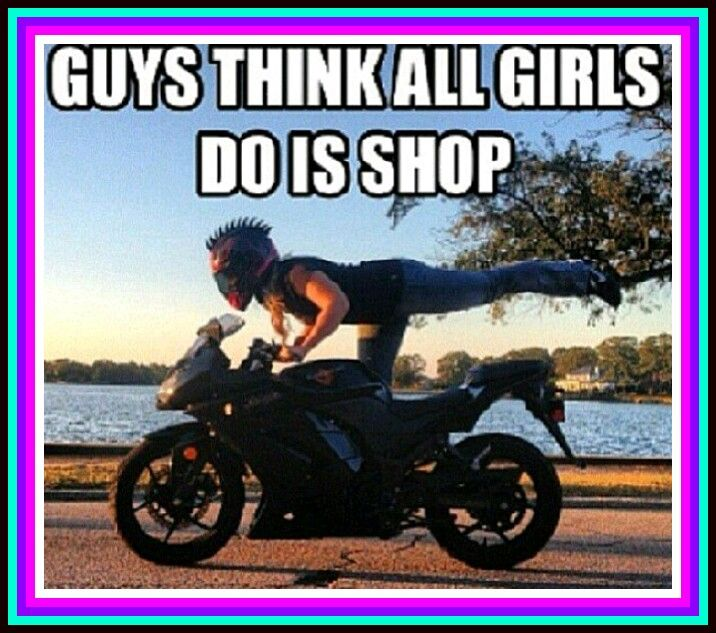 Motorcycle Sportbike Rider Quote Female Women Girl