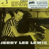 Jerry Lee Lewis, Vol. 3: Jeunesse Droguee [CD]