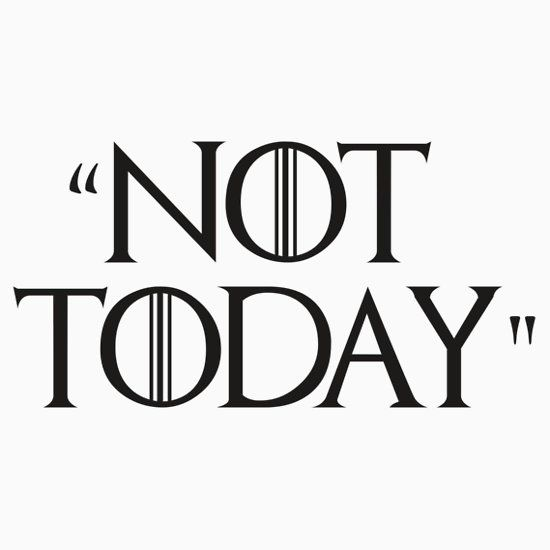 Game of Thrones - Not Today | Sticker