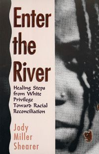 "The Bible tells of Naaman the Syrian, who entered the Jordan River to be cleansed. Comparing the affliction of racism to Naaman's illness, Enter the River invites readers into their own healing. After asking, ""Why be concerned about racism?"" Shearer explores definitions of prejudice and racism, the different effects of racism on white persons and people of color, affirmative action, and many other issues."