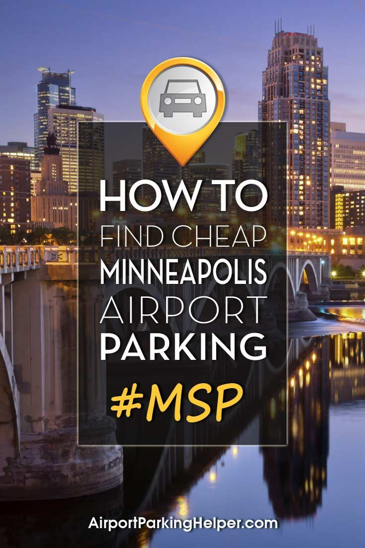 Msp Parking 6 Ways To Get Cheap Minneapolis Airport Parking Coupon Below Minneapolis Airport Airport Parking Minneapolis Travel