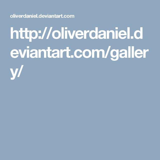 http://oliverdaniel.deviantart.com/gallery/