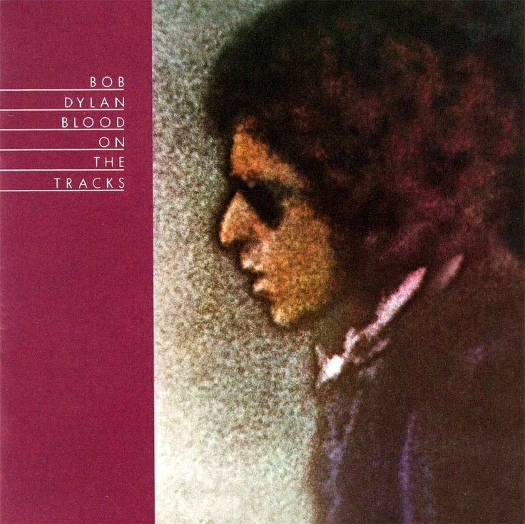 1975-01-20 – Bob Dylan – Blood on the Tracks