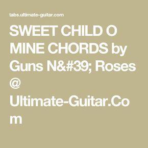 sweet child o mine chords by guns n 39 roses ultimate guitar com ukelele tabs ukulele chords. Black Bedroom Furniture Sets. Home Design Ideas