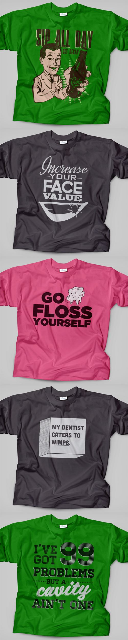 "it is ridiculous how much i want the ""go floss yourself"" and the ""99 problems. . ."" shirts! lol @Christina R. @Casey Willmon"