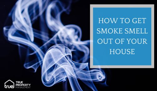 How To Get Smoke Smell Out Of Your House Smoke Smell