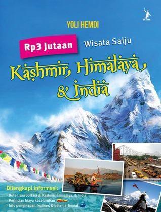 """Rp 3 Jutaan Wisata Salju Kashmir, Himalaya, & India"" Yoli Hemdi #buku #sewabuku #perpustakaan"