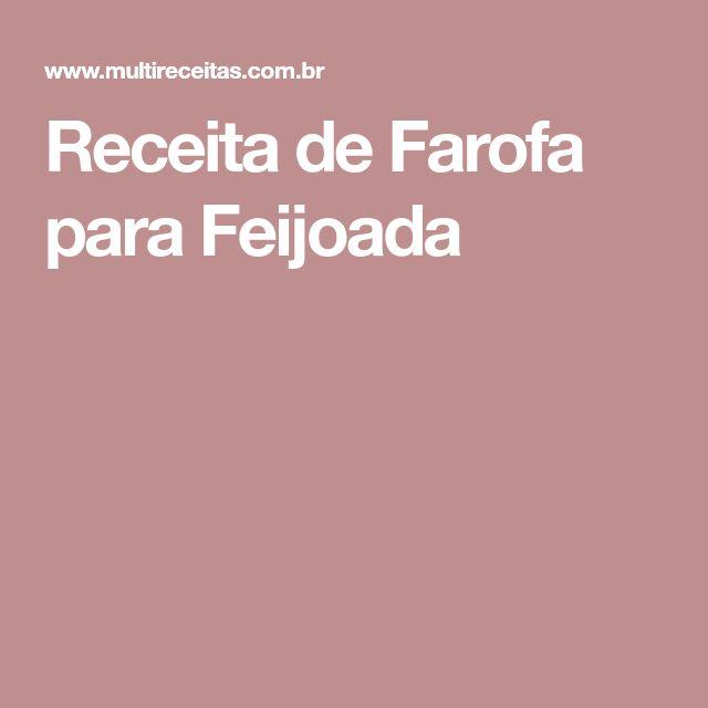 Receita de Farofa para Feijoada
