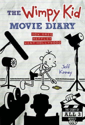 The Wimpy Kid Movie Diary: How Greg Heffley Went Hollywood, Revised and Expanded Edition (Diary of a Wimpy Kid)/Jeff Kinney