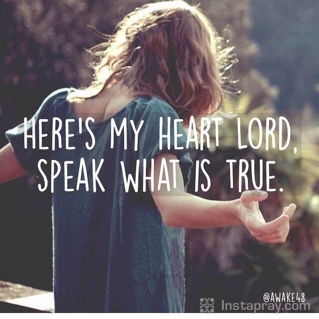 Here's my heart Lord ,Speak what is true . #kingforever #imyours ||