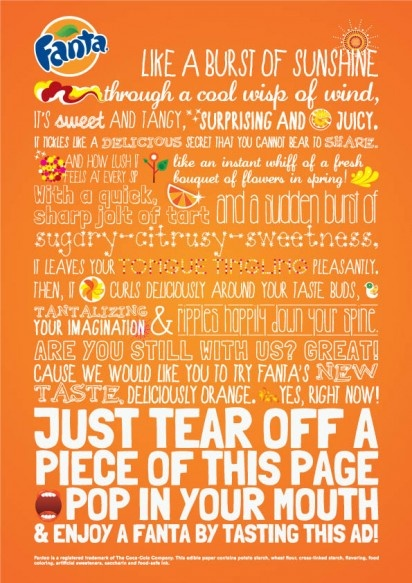 Here's a press ad you can taste, just tear off a corner and pop it in your mouth for a taste of Fanta!