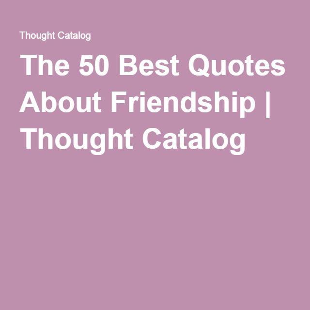 Best 25+ Best quotes about friendship ideas on Pinterest   Friends ...