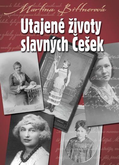 Kniha Utajené životy slavných Češek   bux.cz