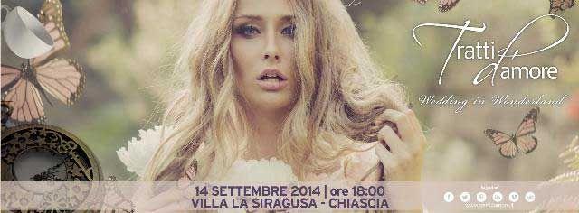 Tratti d'Amore presenta Wedding in Wonderland domenica 14 Settembre 2014 ore 18.00 presso Villa la Siragusa - Chiascia a Palombaio - Bitonto (Ba)