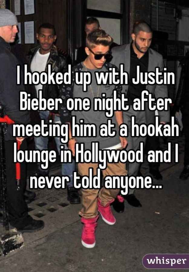 celebrity hookup confessions I used to hook up with him and it never got to sex or anything, but we used to hangout and i've never even i mean, the only reason why i've ever see his thing is because i lived with him in .