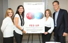 FED UP - a documentary addressing childhood obesity and the food industry.