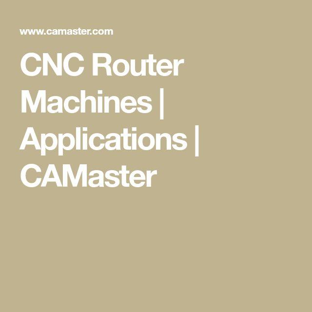 CNC Router Machines | Applications | CAMaster  https://www.kznwedding.dj