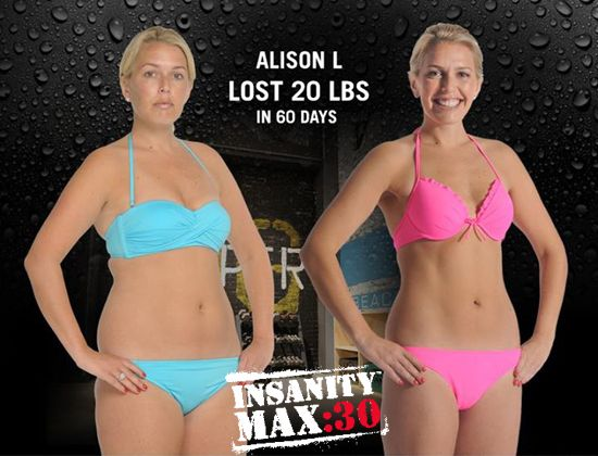 Insanity Max 30 results: Alison lost 20 pounds in only 60 days. Exercising only 5 days a week and only 30 minutes a day! Learn more here: http://www.onesteptoweightloss.com/order-insanity-max-30 #Insanity2MAX30