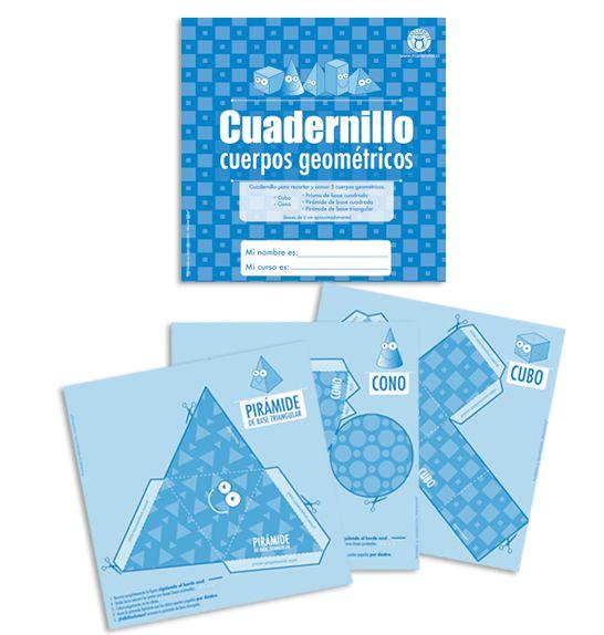 Cuadernillo Cuerpos Geométricos -> http://www.masterwise.cl/productos/24-matematicas/1791-cuadernillo-cuerpos-geometricos
