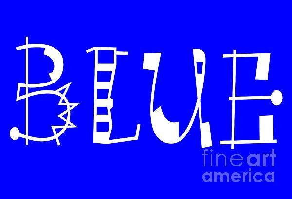 Blue - Primary Color - Letter Art by Barbara Griffin.