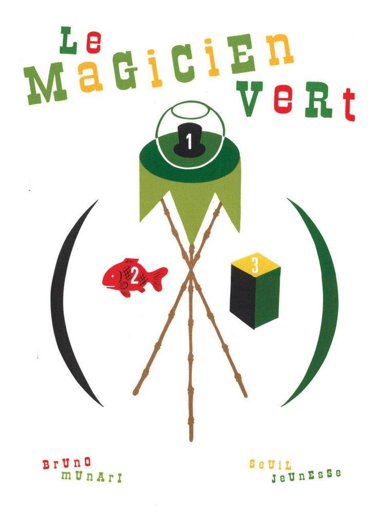 Le Magicien vert - Bruno Munari | Editions Seuil Jeunesse