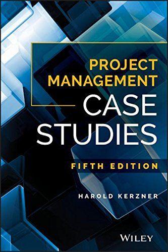 Download Project Management Case Studies 5th Edition Pdf e-Book