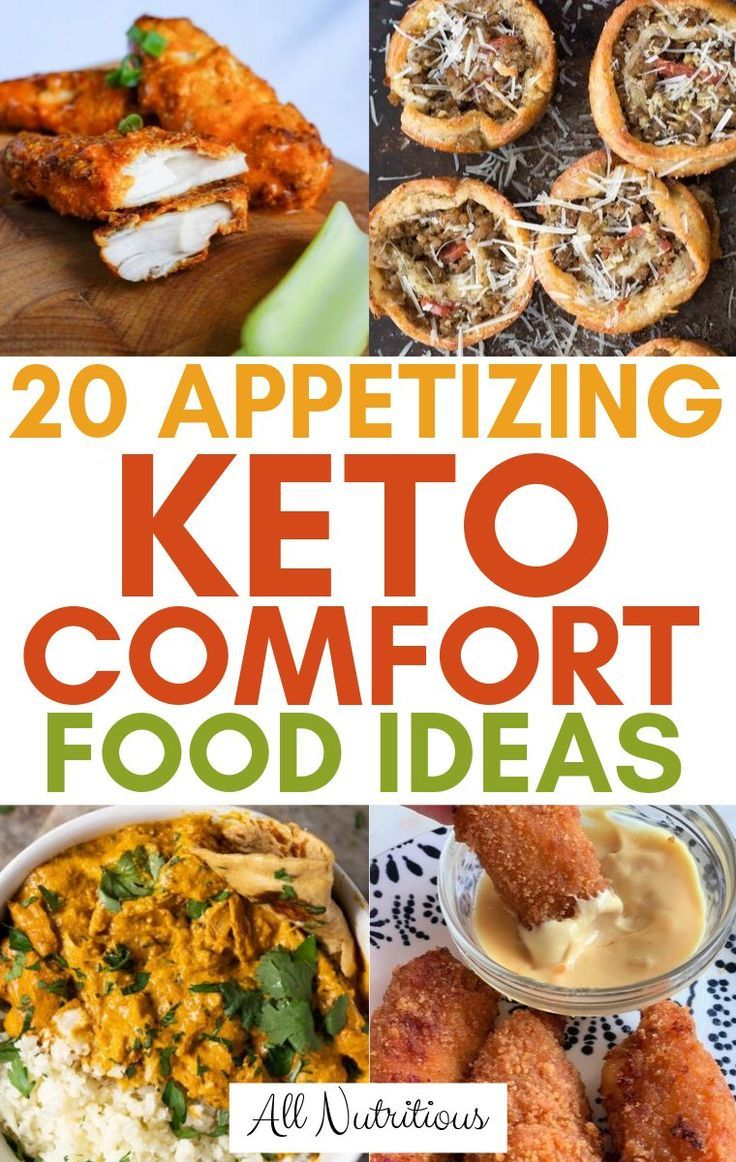 20 Keto Comfort Foods For Those Cozy Evenings Comfort Food Diet Recipes Ketogenic Recipes