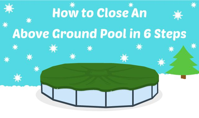 How to close an above ground pool in 6 steps above ground swimming pools pools and above for Closing swimming pool above ground
