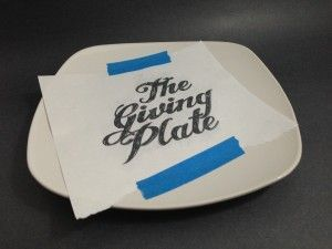 The Giving Plate - create custom plates with a pencil and a sharpie marker.