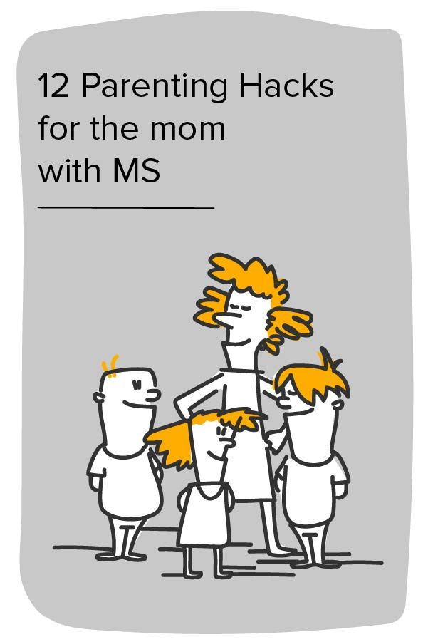 Being an MS Mom: 12 Parenting Hacks