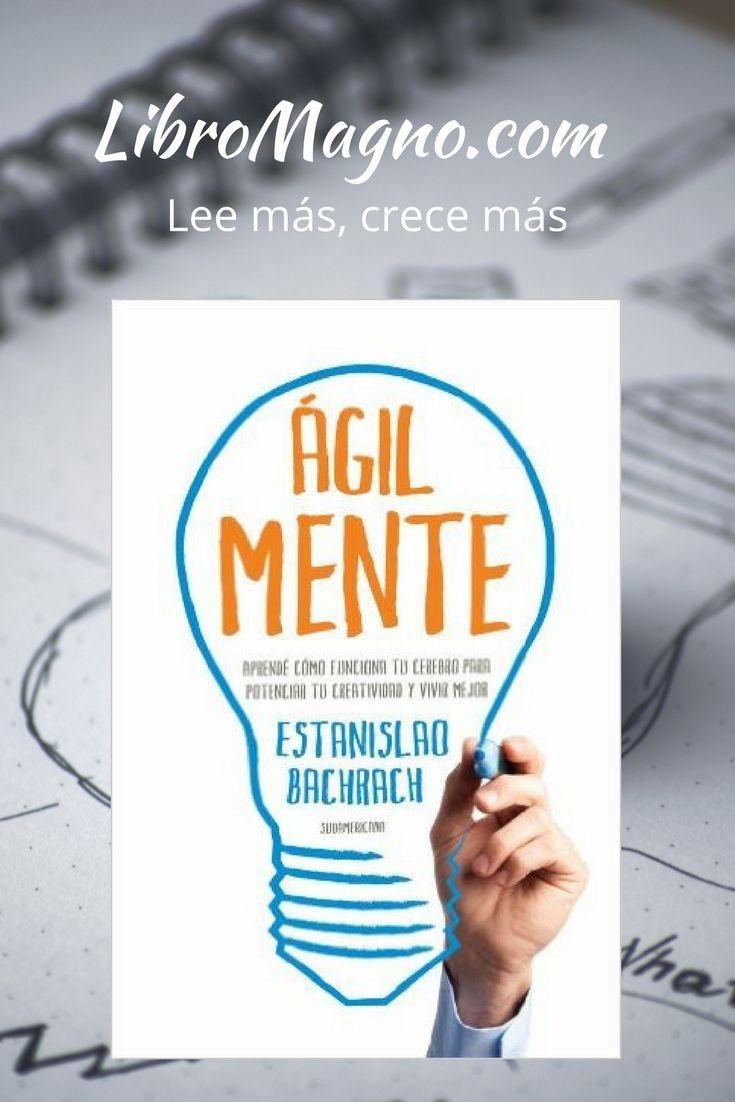 """#RecomiendoLeer """"Ágilmente"""" de Estanislao Bachrach http://www.libromagno.com/2013/05/agilmente-estanislao-bachrach.html"""